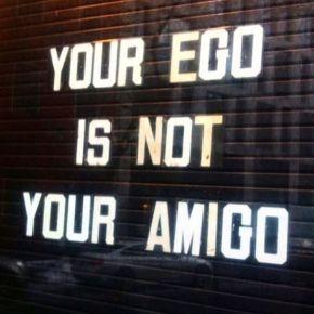 Why Your Ego is Not YourAmigo